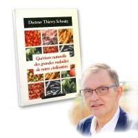 Guérison naturelle des grandes maladies de civilisation - Dr Schmitz